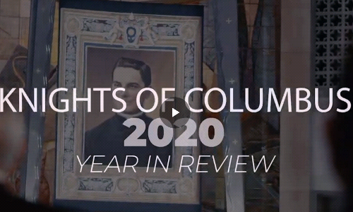 Knights of Columbus Year in Review 2020